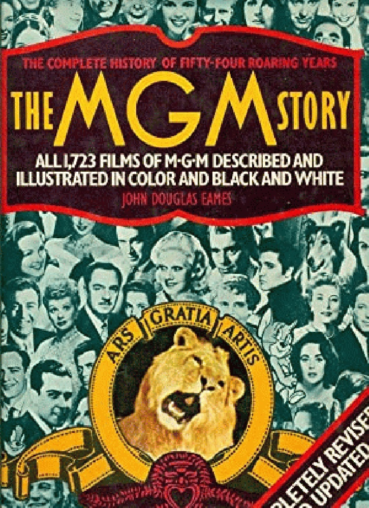 Image for The MGM Story: The Complete History of Fifty Roaring Years