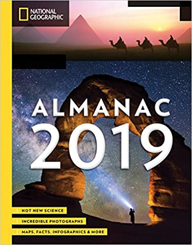 Image for National Geographic Almanac 2019: Hot New Science - Incredible Photographs - Maps, Facts, Infographics & More