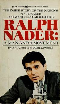 Image for Ralph Nader: A man and a movement, (A New earth book)