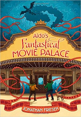 Image for Aldo's Fantastical Movie Palace