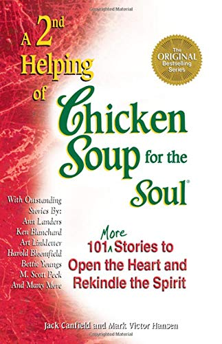 Image for A 2nd Helping of Chicken Soup for the Soul: 101 More Stories to Open the Heart and Rekindle the Spirit